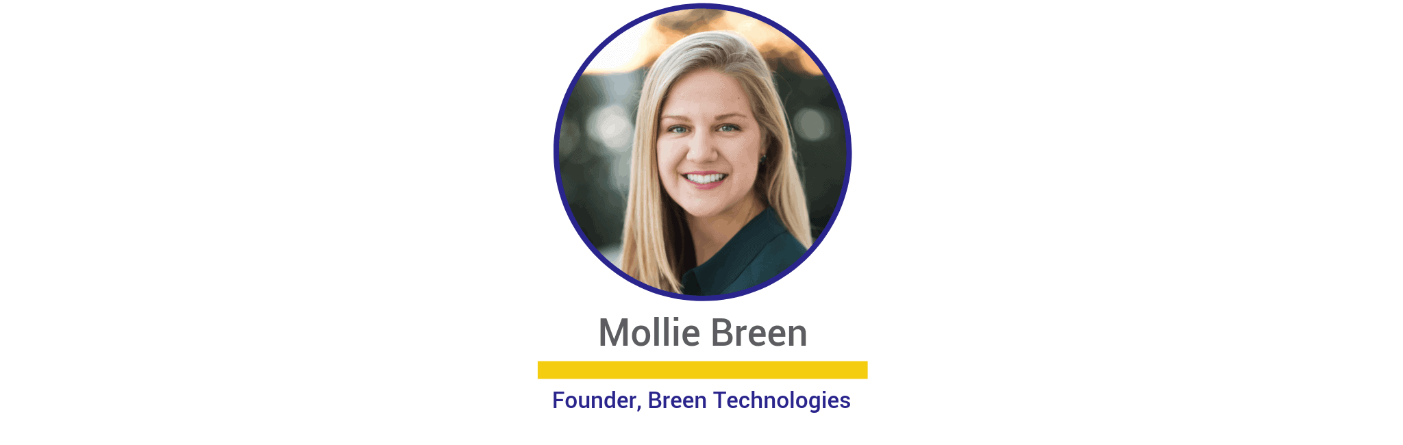 Mollie Breen, Founder of Breen Technologies, Securing the Internet of Things