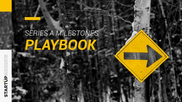 Series A Milestones Playbook