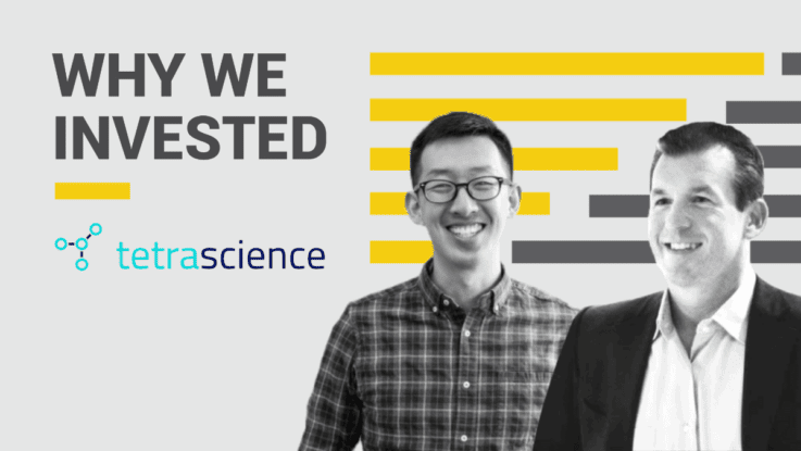 Why We Invested: Tetrascience