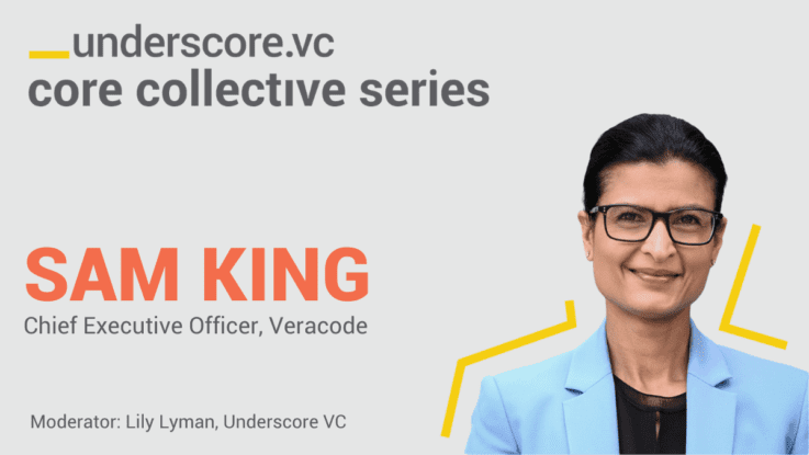 Fireside Chat with Sam King, Chief Executive Officer of Veracode