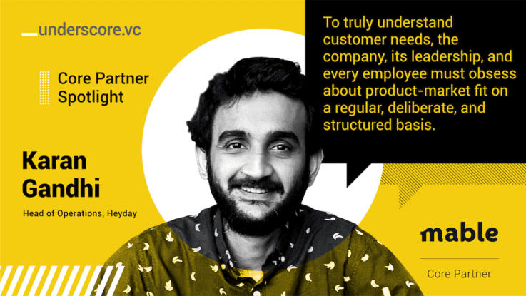 Core Partner Spotlight: Karan Gandhi, Head of Operations at Heyday